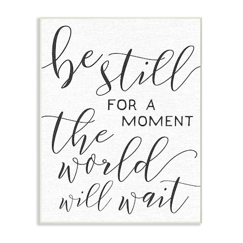 The World Will Wait Typography Wall Plaque Art