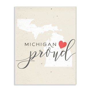 Michigan Proud with Heart Wall Plaque Art