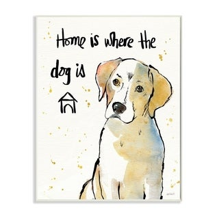 Home is Where the Dog Is Wall Plaque Art