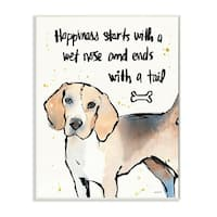 Happiness is a Wet Nose and a Tail Wall Plaque Art