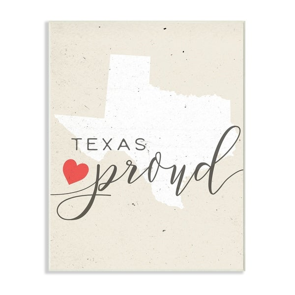 Texas Proud with Heart Wall Plaque Art