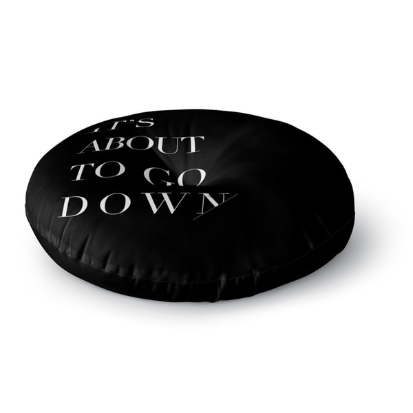 Kavka Designs Its About To Go Down Black Floor Pillow