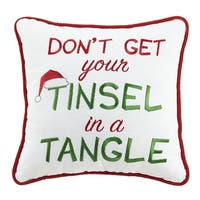 Don't Get Your Tinsel Embroidered Pillow
