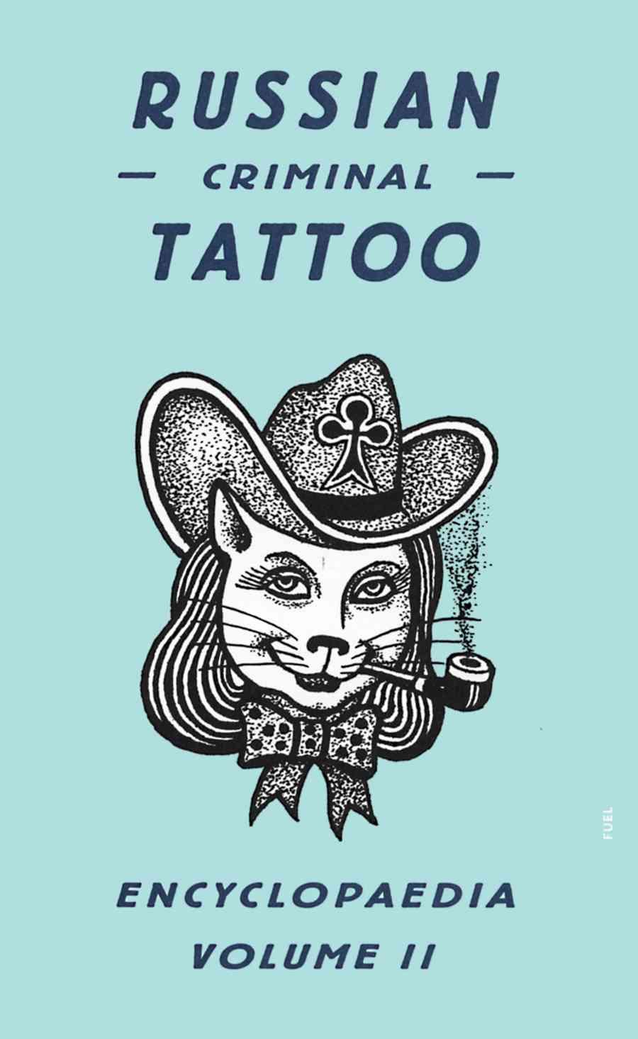 Russian Criminal Tattoo Encyclopedia (Hardcover)