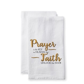 "Uplifting Linens Towels ""Prayer is the"" -Set of 2"