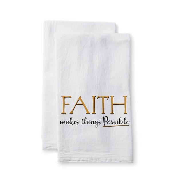 "Uplifting Linens Towels ""Faith Makes Things"" -Set of 2"