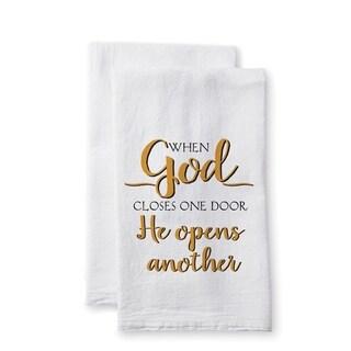 "Uplifting Linens Towels-""When God Closes""-Set of 2"