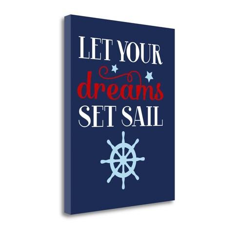 Let Your Dreams Set Sail By Tamara Robinson, Gallery Wrap Canvas