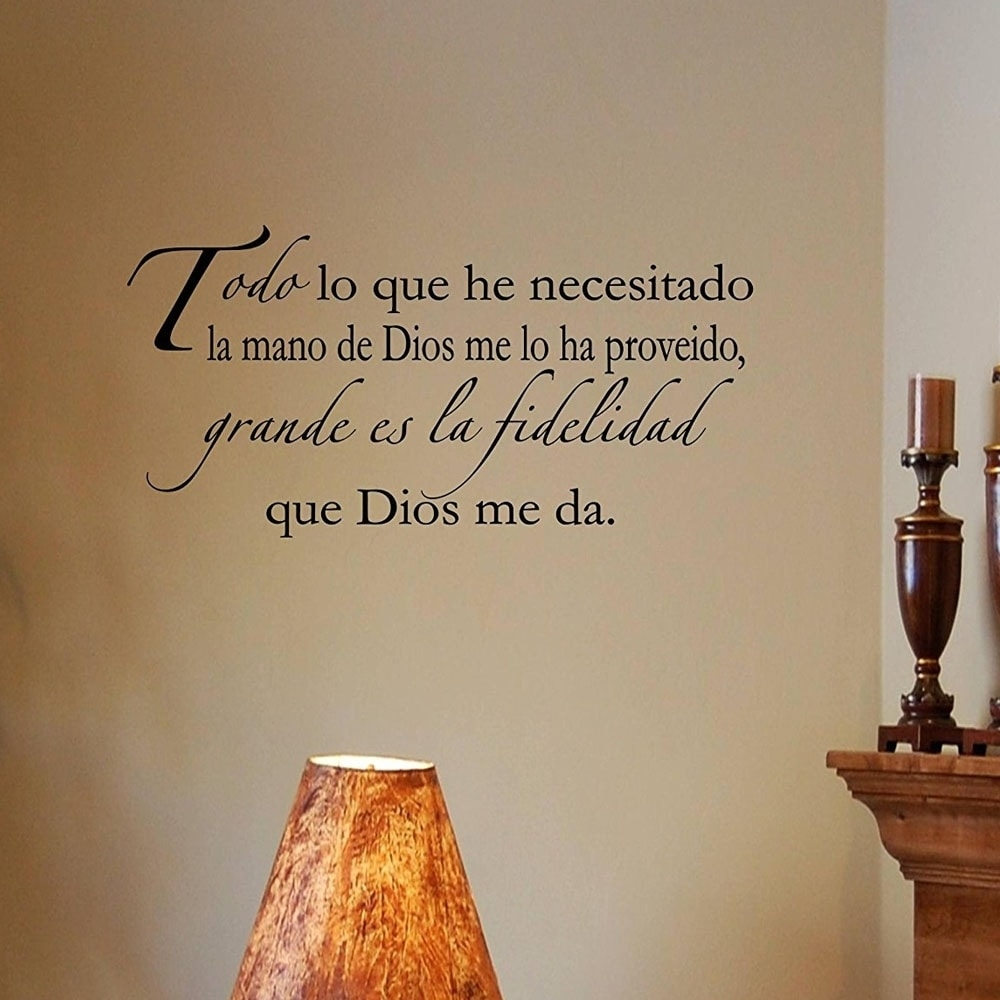 Shop Spanish Quotes Espanol Todo Lo Que He Necesitado La Mano Di Dios 22 X 11 Wall Vinyl Overstock 18216380