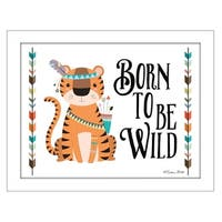 """""""Born to be Wild"""" By Susan Boyer, Printed Wall Art, Ready To Hang Framed Poster, White Frame"""