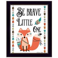 """""""Be Brave Little One"""" By Susan Boyer, Printed Wall Art, Ready To Hang Framed Poster, Black Frame"""