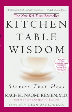 Kitchen Table Wisdom: Stories That Heal (Paperback)