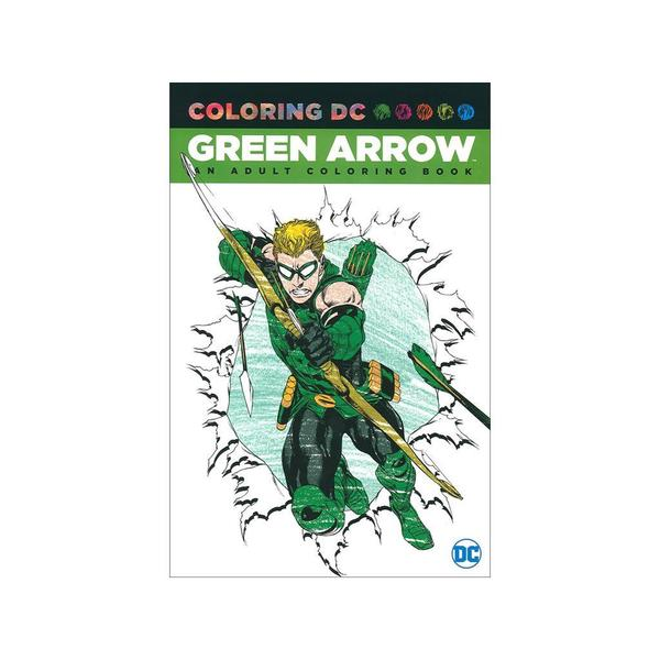 Shop Dc Comics Green Arrow Coloring Book Free Shipping On Orders