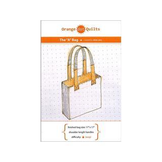 Orange Dot Quilts The A Bag Pattern