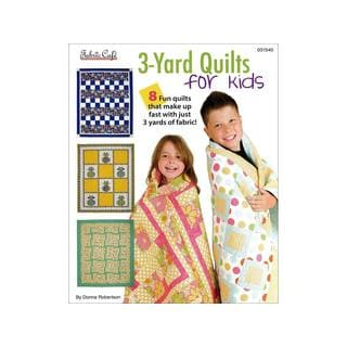 Fabric Cafe 3 Yard Quilts For Kids Book
