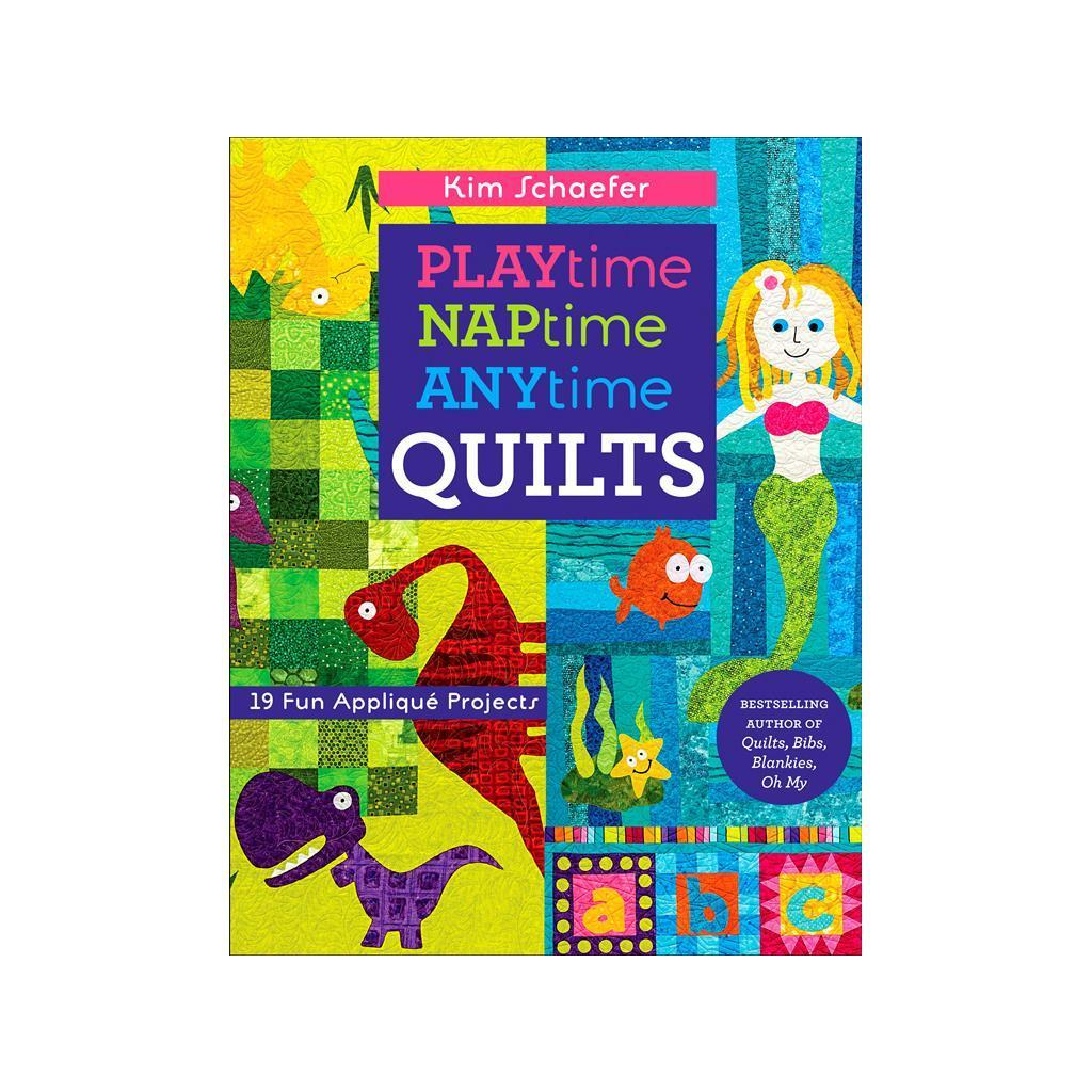 C & T PUBLISHING C&T Playtime Naptime Anytime Quilts Book...