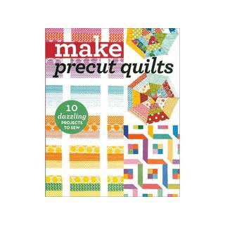 C&T Make Precut Quilts Book