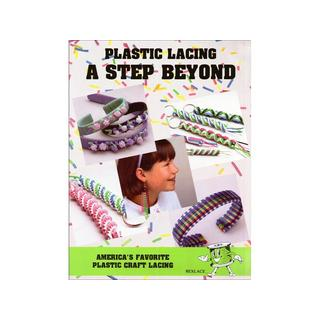 Plastic Lacing A Step Beyond Book