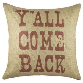 Y'all Come Back Burlap 18 inch Throw Pillow
