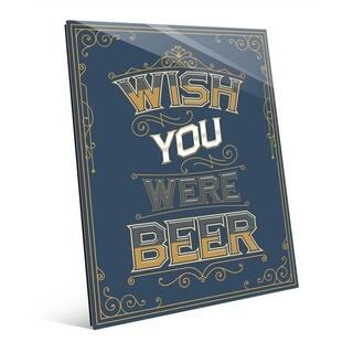 Wish You Were Beer on Denim Blue Wall Art Print on Acrylic