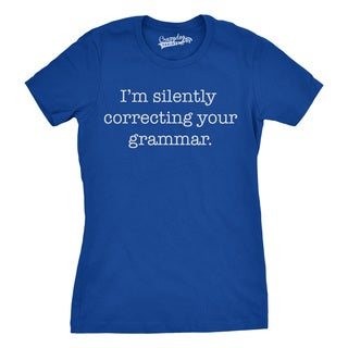 Womens Silently Correcting Your GrammarT Shirt