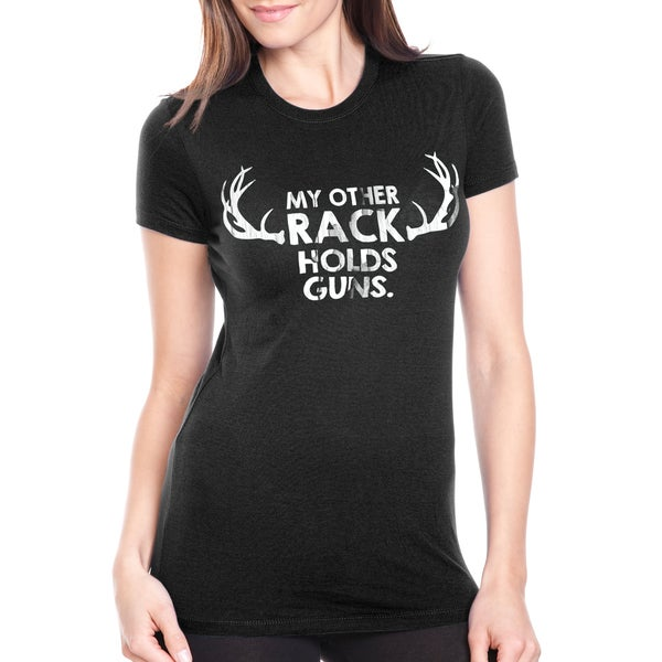 65769186c8dc Shop Women's My Other Rack Holds Guns T Shirt Hunting Tee For Women - Free  Shipping On Orders Over $45 - Overstock - 18654689