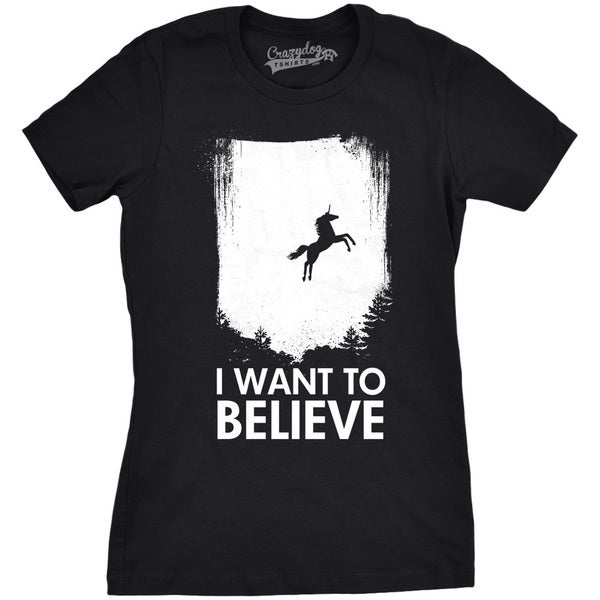 27d4b45d4288 Women's I Want To Believe In Unicorns T Shirt Funny Magical Unicorn Tee