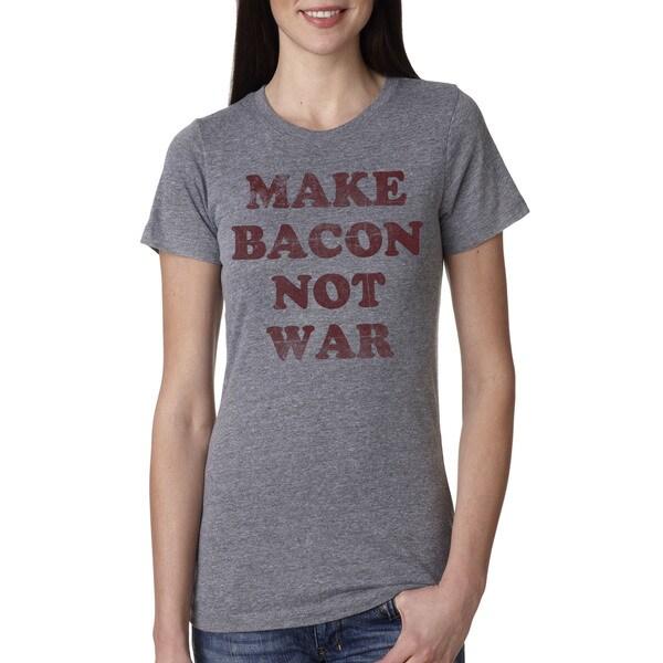 85245823e Shop Women's Make Bacon Not War T Shirt Bacon shirt I love bacon tee for  women - Free Shipping On Orders Over $45 - Overstock - 18654900