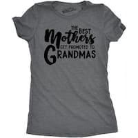 Womens Best Mothers Get Promoted To Grandmas T shirt
