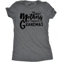 Womens Best Mothers Get Promoted To Grandmas Funny Family Relationship T shirt