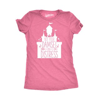 Womens Not Your Damsel In Distress T shirt (5 options available)