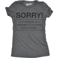 Womens Sorry Lifestyle Out T shirt