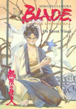 Blade of the Immortal: On Silent Wings (Paperback)