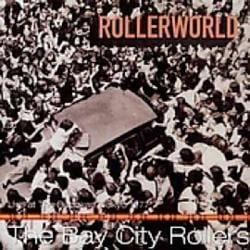 Bay City Rollers - Rollerworld