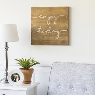 """Enjoy Today 16"""" Rustic Wood Sign"""