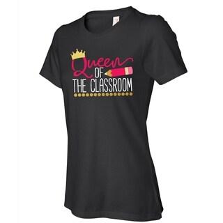 Queen of My Classroom women's black t shirts, Cute Teacher T-shirt with saying