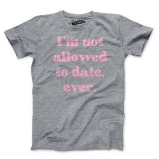 Youth I'm Not Allowed To Date Ever Pink T Shirt Funny Girls' Dating Tee