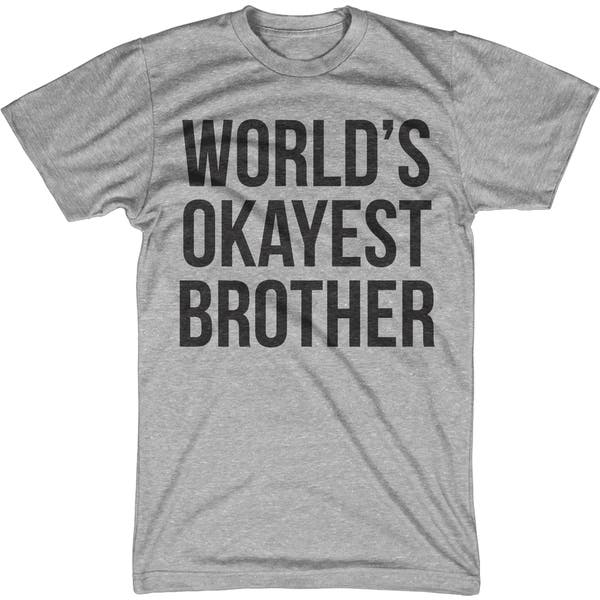 8 Colours World/'s Okayest Sister Kids // Childrens T-Shirt Funny Gift