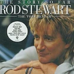 Rod Stewart - Story So Far: Very Best of - Thumbnail 1