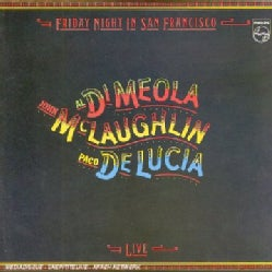 DI MEOLA/MCLAUGHLIN/DE LUCIA - FRIDAY NIGHT IN SAN FRANCISCO