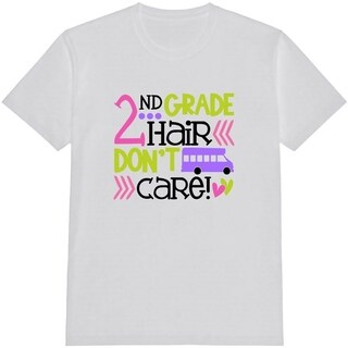 2nd Grade Hair Don't Care Kid's Funny White T Shirt with Saying with Saying
