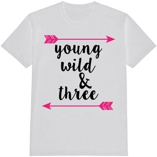 Young Wild and Three Kid's White Funny T Shirt with Saying