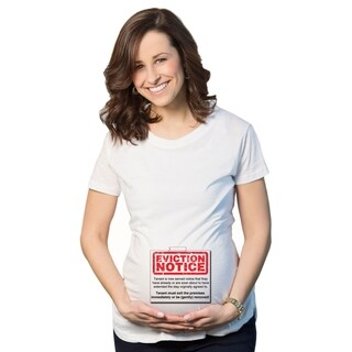 Maternity Eviction Notice T-shirt