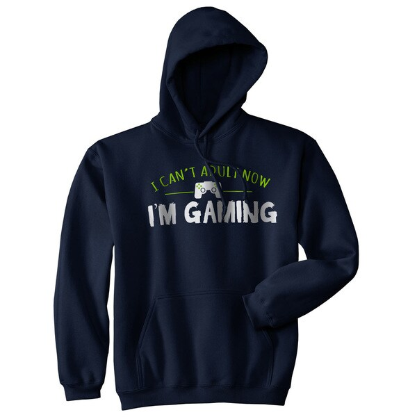 I Cant Adult Im Gaming Funny Video Game Sweater Cool Gamer Hoodie 31738730