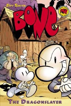 Bone 4: The Dragonslayer (Paperback)