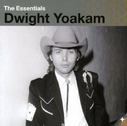 Dwight Yoakam - Essentials