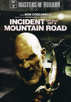 Masters of Horror: Don Coscarellli - Incident On and Off a Mountain Road (DVD)