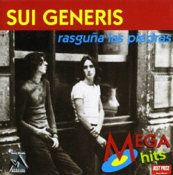 SUI GENERIS - RASGUNAS LAS PIEDRAS (MEGA HITS)