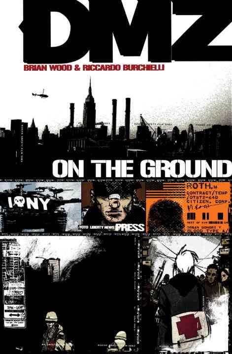 Dmz 1: On the Ground (Paperback)