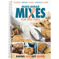 Make-Ahead Mixes For Fast Fixes